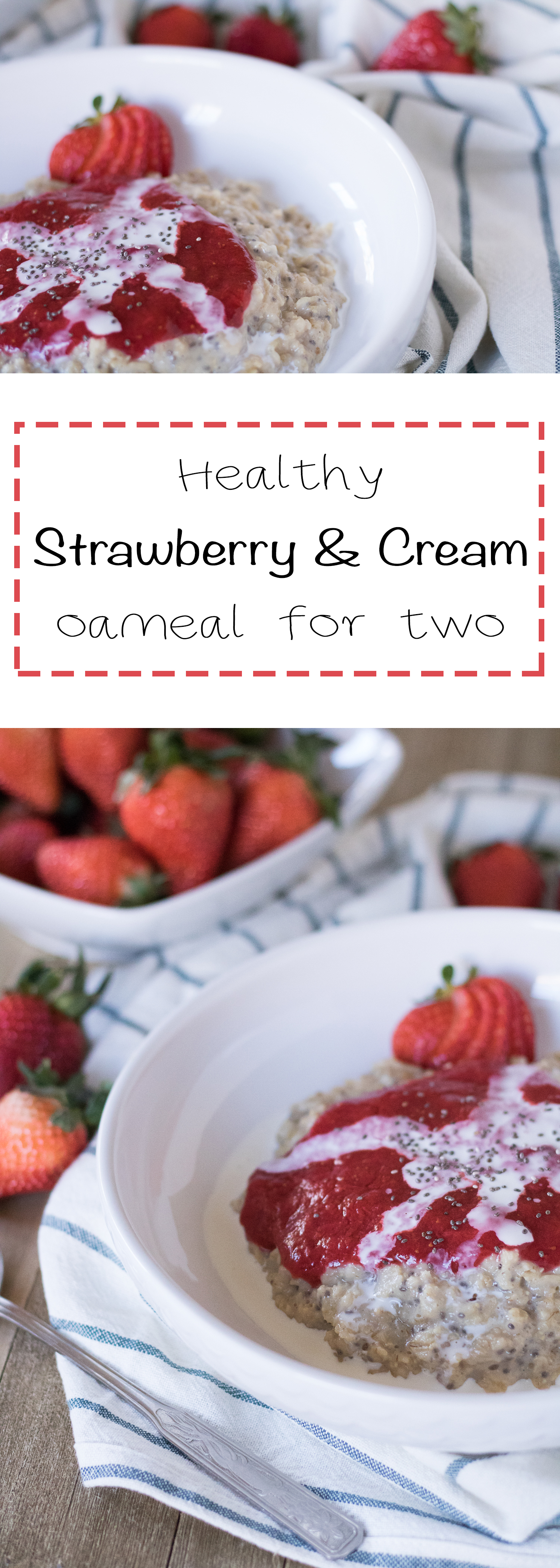 Healthy strawberry and cream oatmeal for two