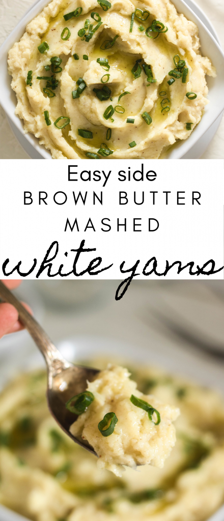 Easy side recipe for brown butter mashed white yams