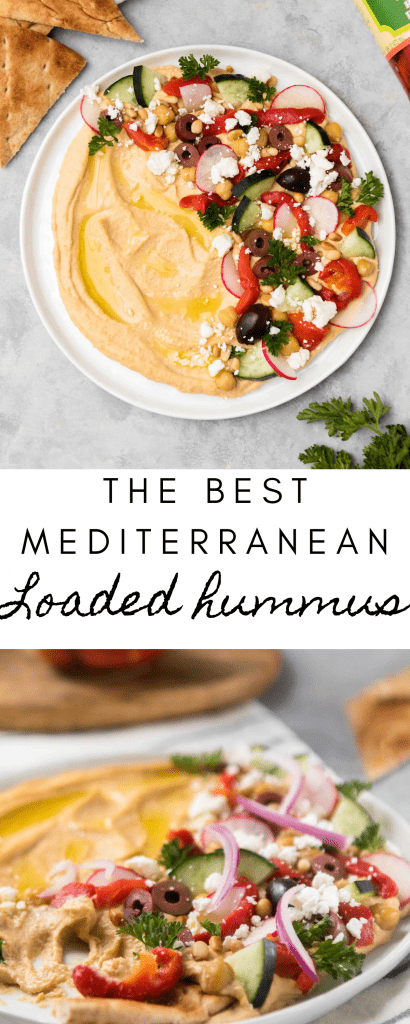 The best Mediterranean Loaded Hummus