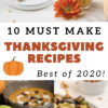 10 must make Thanksgiving recipes