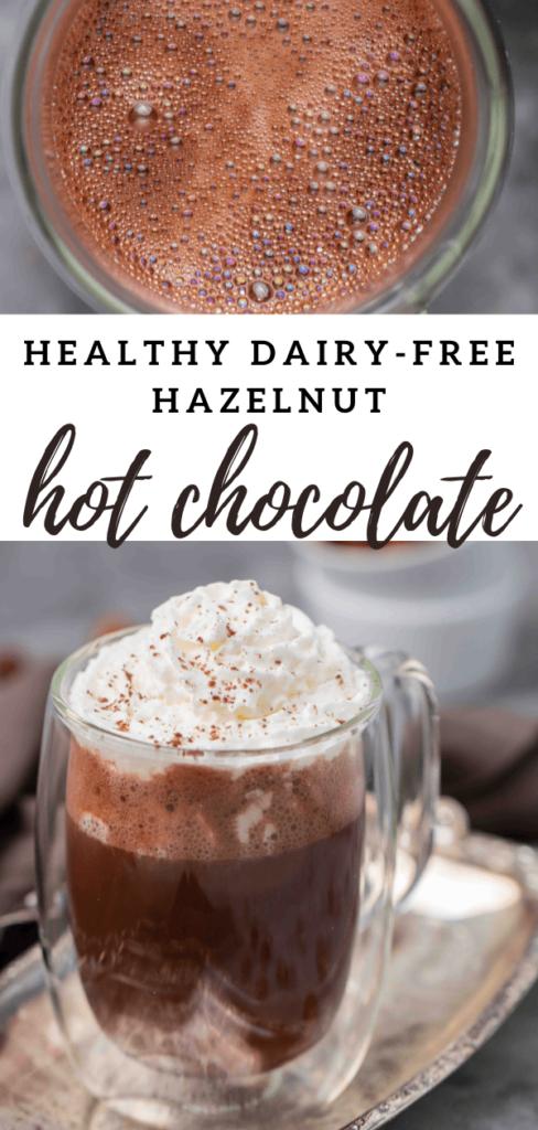 Easy dairy free hazelnut hot chocolate