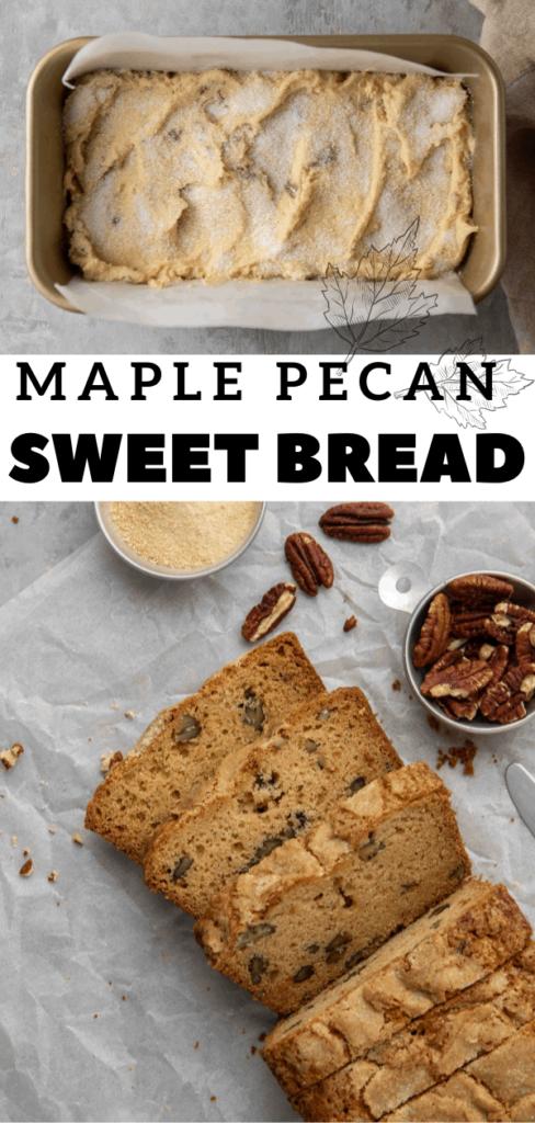 Maple pecan sweet bread recipe