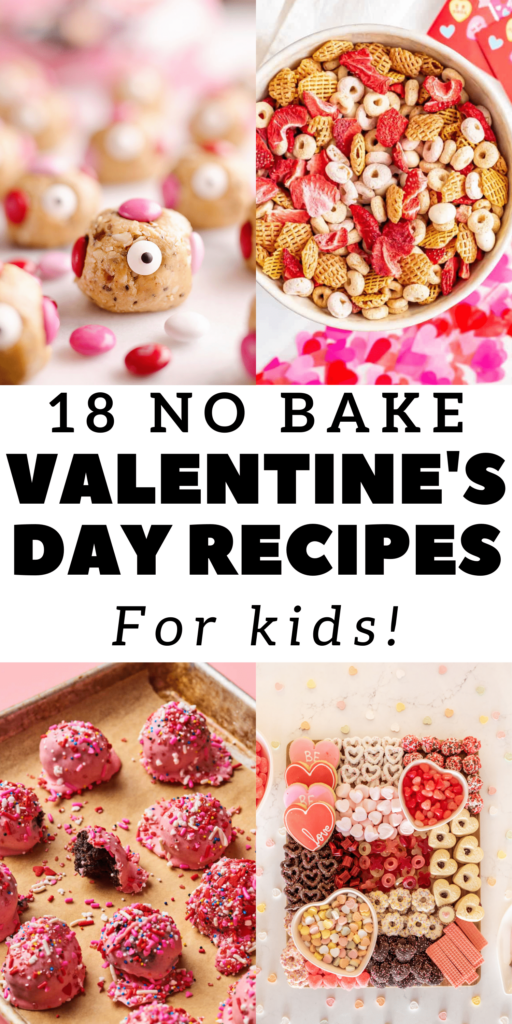 18 no bake Valentine's day recipes for kids