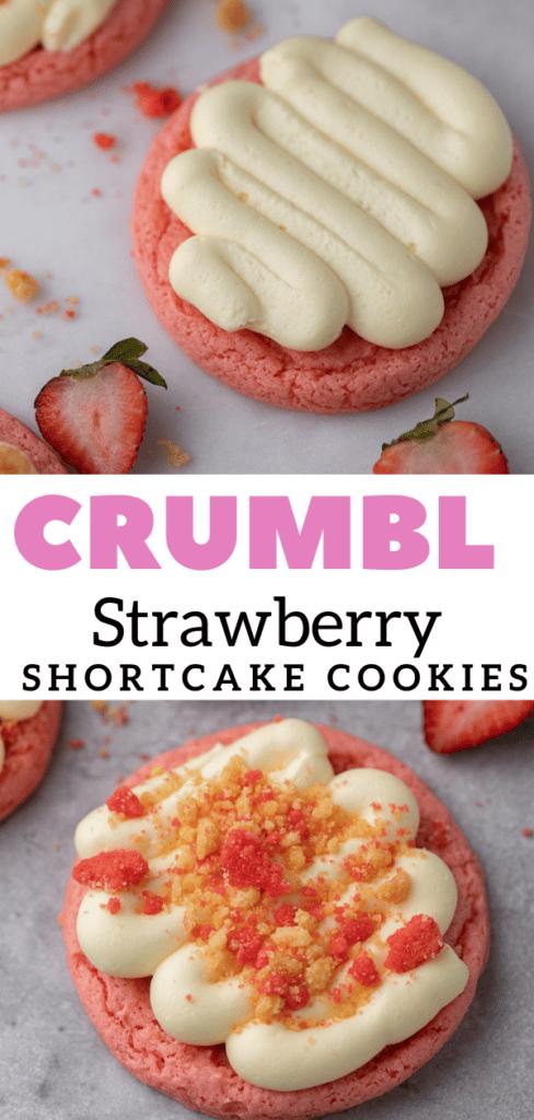 Easy CRUMBL strawberry shortcake cookies