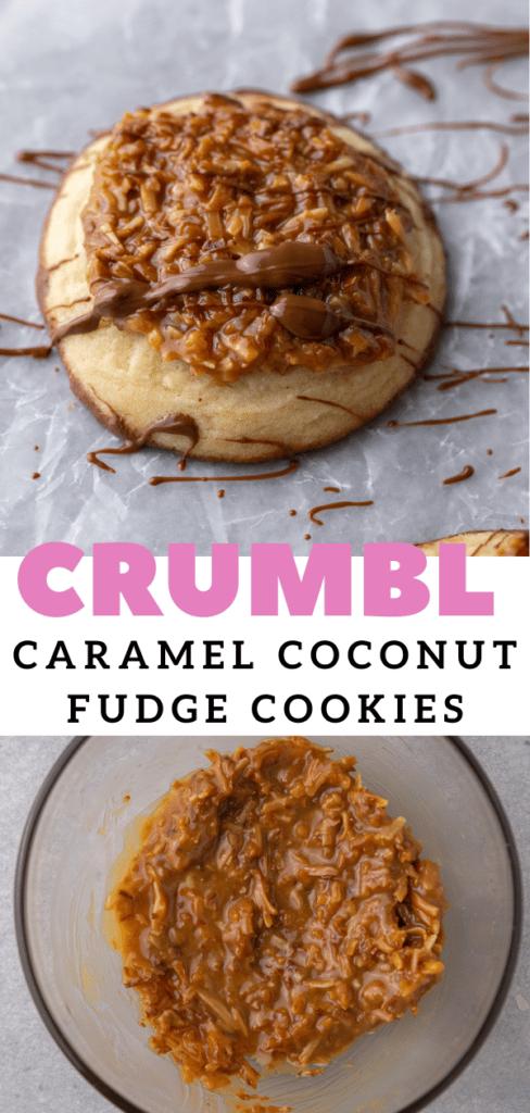 Caramel coconut CRUMBL cookies
