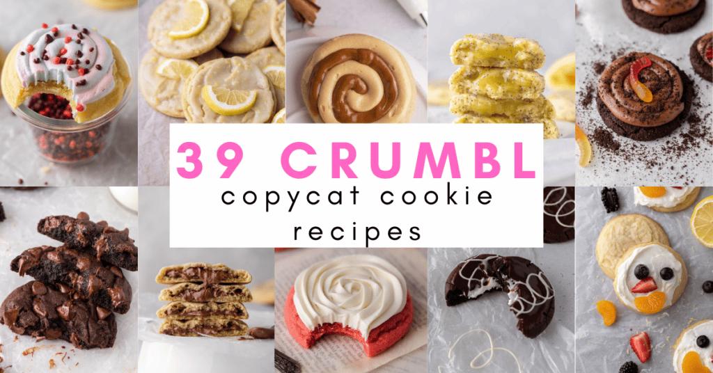 39 crumbl cookie copycat recipes
